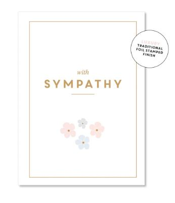 With Sympathy Greeting Card Floral